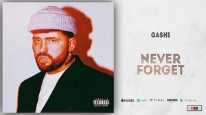 Gashi - Never Forget